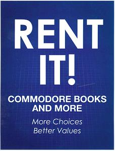 "A poster reading ""Rent It! Commodore Books and More More Choices Better Values"""