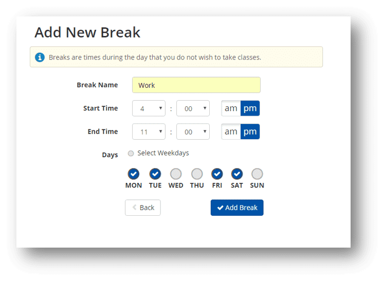 Breaks Dialog Box indicating Break name, start time, end time, selection of days and Add Break button