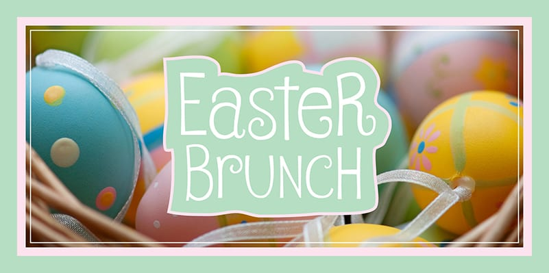 Join us for Easter Brunch