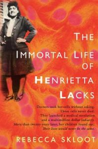 "A picture of the cover of the book ""The Immortal Life of Henrietta Lacks"""