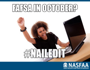 "A picture of a woman pumping her fist in the air with the words ""FAFSA in October? #NailedIt"""