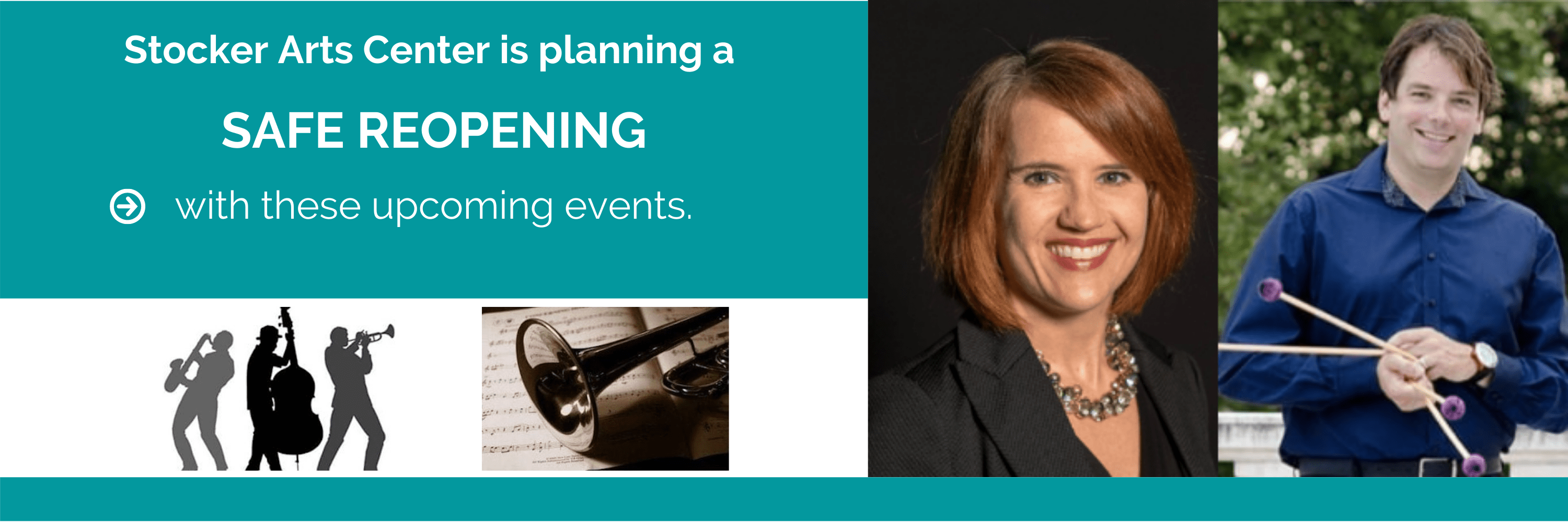 Stocker Arts Center is planning a Safe Reopening with these upcoming Events.