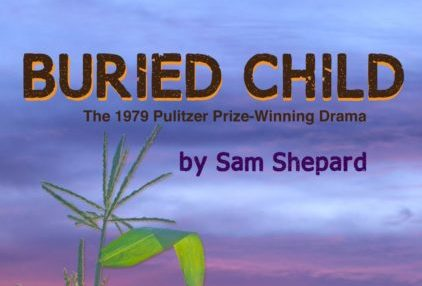 """The perfomrmance cover for """"The Burried Child"""" by Sam Shepard"""