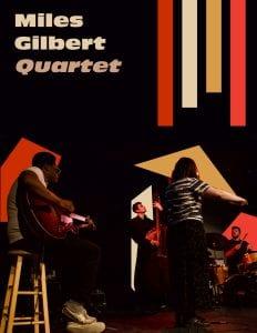 Miles Gilbert Quartet