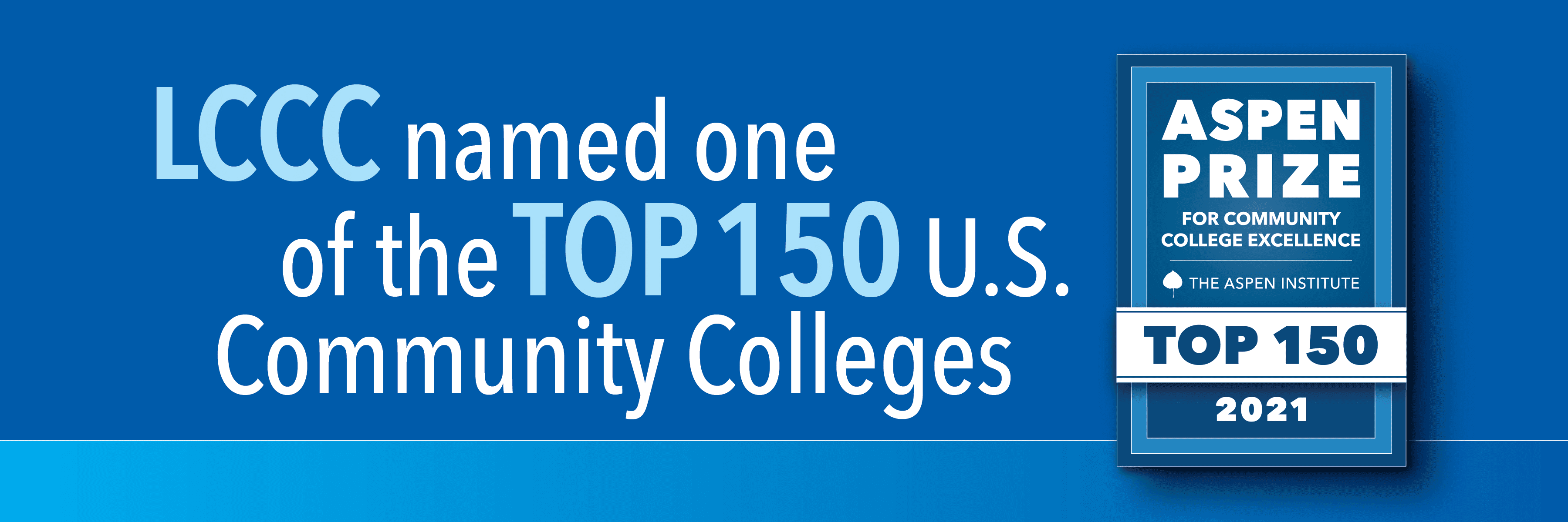 LCCC named one of the Top 150 U.S. Community Colleges by the Aspen Institute