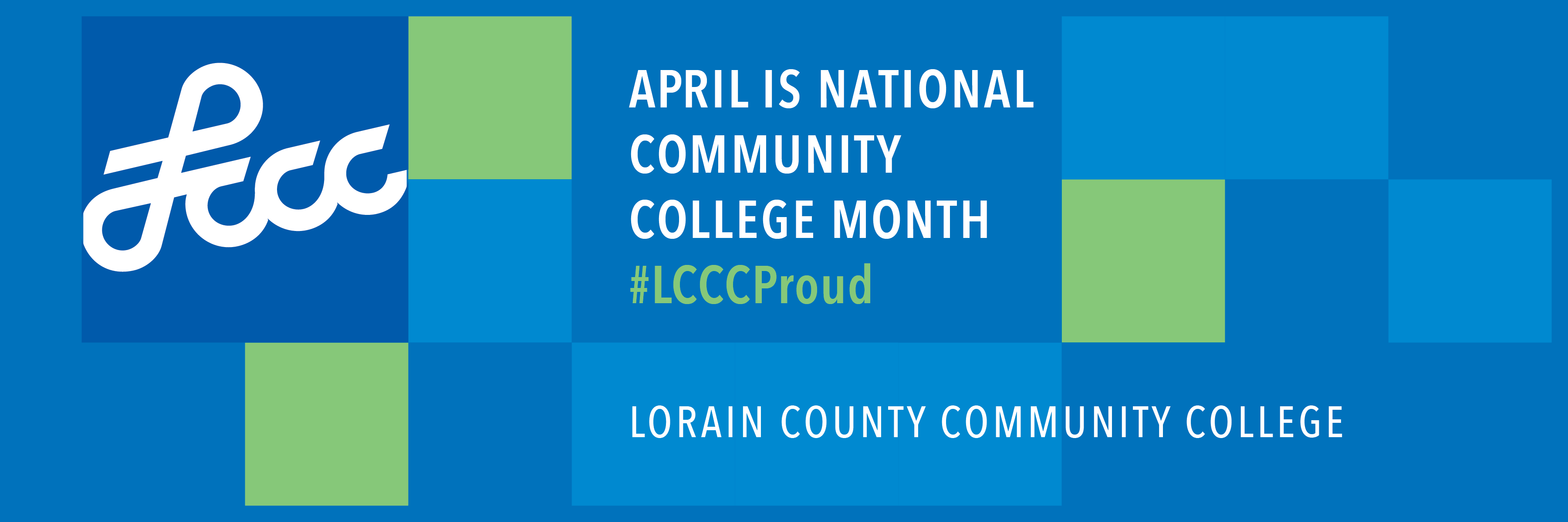 April is National Community College Month #LCCCProud
