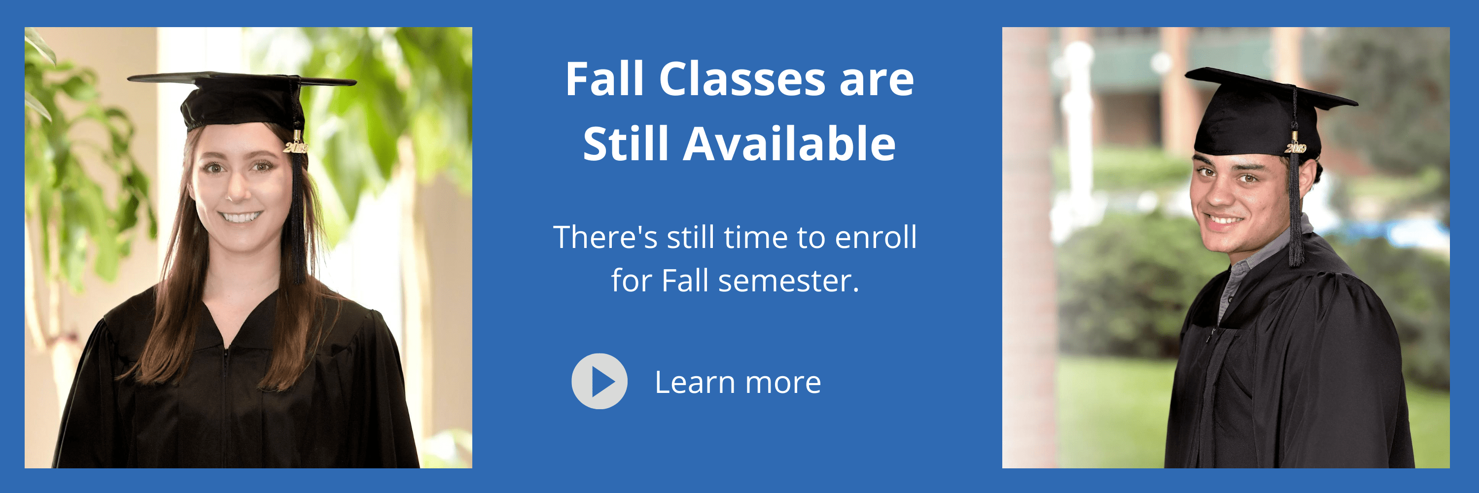 Fall Classes are Still Available